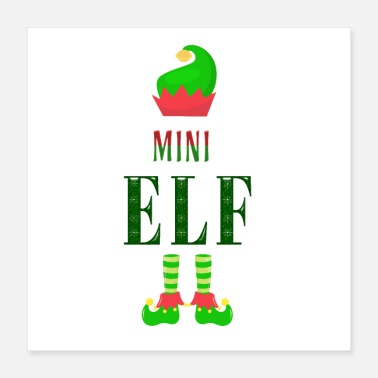 Slogan Mini Elf - Poster 16x16