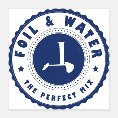 Water Sports Foil and Water BADGE - Poster 16x16