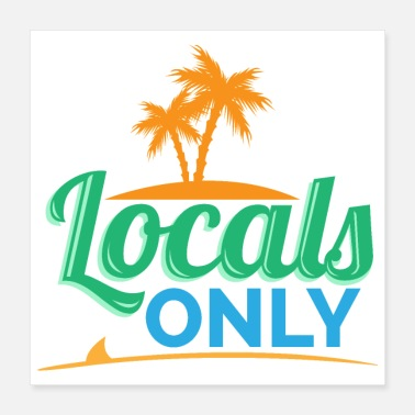 Irony Surf - Locals Only Surfboard Palm Tree - Gift Idea - Poster