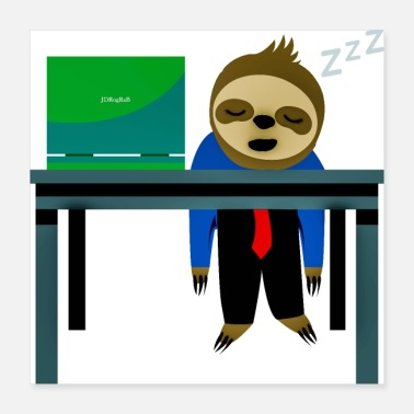 Occupation Lazy Sloth ? - Poster 16x16