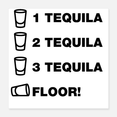 Booze tequila funny sayings quotes slogans drink booze - Poster