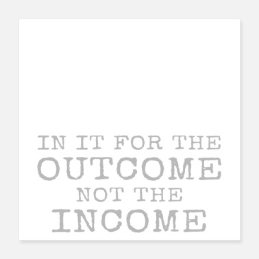 Physiotherapy Physical Therapist In It For The Outcome Income - Poster 16x16