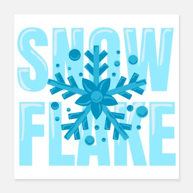 Snowflake Christmas Keep the Snowflake Winter - Gift Idea - Poster