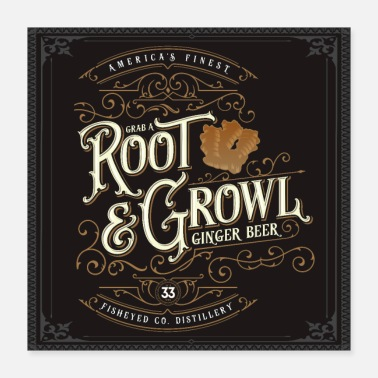 Malt Grab A Root & Growl - Poster