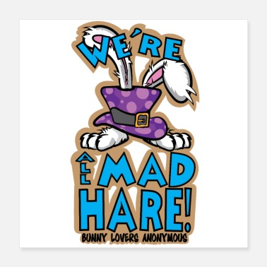 Mad We're All Mad Hare - Poster