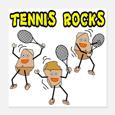 Athletes Tennis Rocks - Poster 16x16