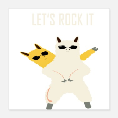 Lets Get Weird Llama lets rock it - Poster 16x16