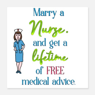 Nurse Marry a nurse - Poster 16x16