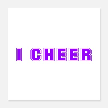 Cheers What I Do I Cheer And I Know Things Cheerleader - Poster 16x16