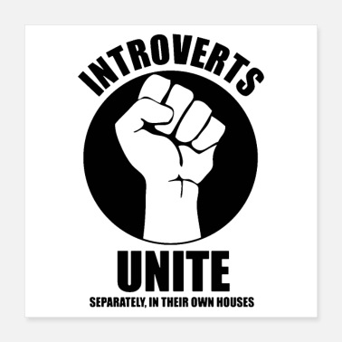 United Introverts Unite - Poster 16x16