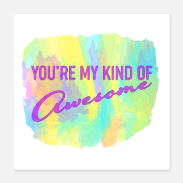 Besties You're My Kind of Awesome - Bestie Gift - Poster 16x16