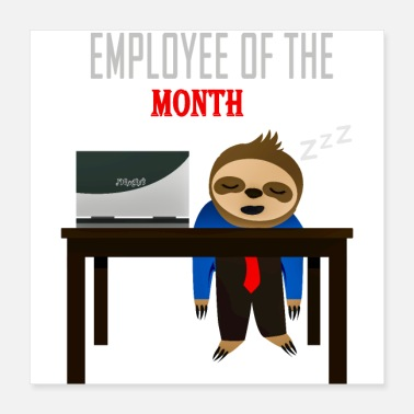 Occupation Lazy Sloth Employee of the Month - Poster 16x16