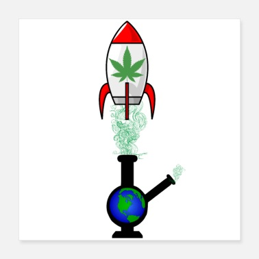 Smoke Weed Space Weed - Poster 16x16