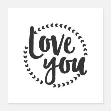 Love You Hand lettering Love you - Poster 16x16