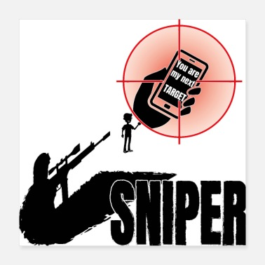 Funny Military Sniper, militarym soldier, you are next target - Poster 16x16