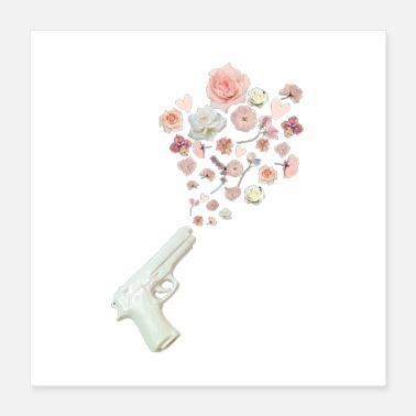 Pistol Flowers Not Guns - Poster 16x16