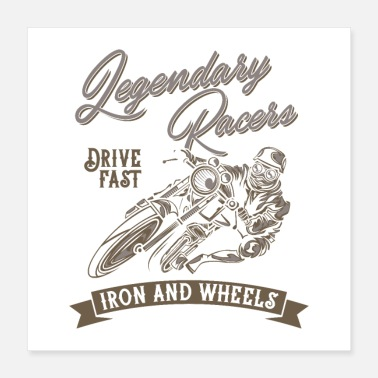 Legendary Legendary Racers Iron and Wheels - Poster 16x16