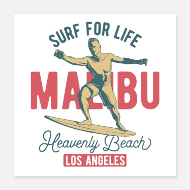 Malibu SURF FOR LIVE - MALIBU BEACH SURFING - Poster