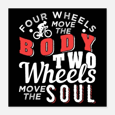 Moves Two Wheels Move The Soul Cycling - Poster 16x16