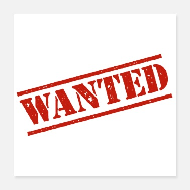 Stamp Wanted Stamp - Poster 16x16