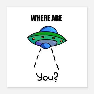 Ufo UFO, space ship, cool scifi, nerd, alien - Poster 16x16