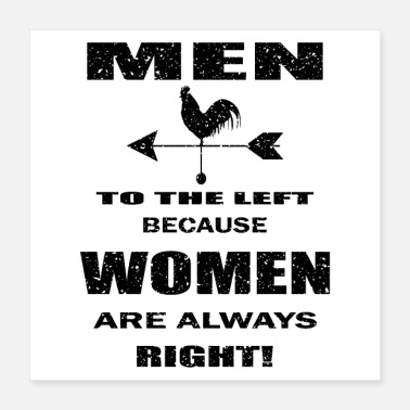 Right men to the left because women are right, funny - Poster 16x16