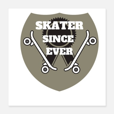 Everlasting Life Skater Since Ever- Cool Design - Perfect Gift Idea - Poster 16x16