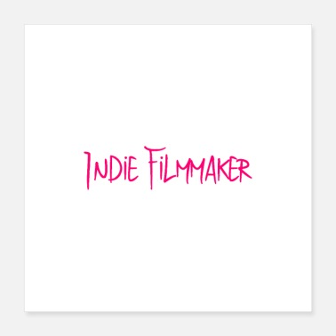 Indie Indie Filmmaker Movie Debut Design - Poster 16x16
