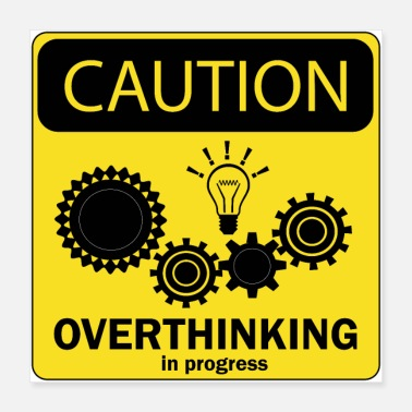 Progress Overthinking in progress poster - Poster 16x16