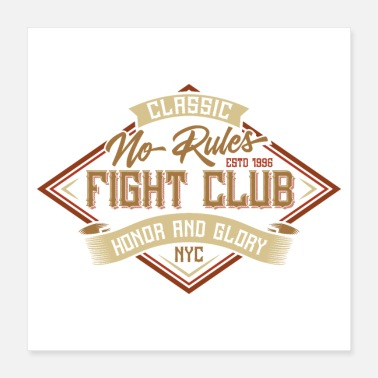 Fight No Rules Fight Club - Poster 16x16