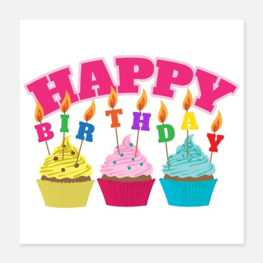 Happy Happy Birthday Candles Cupcakes - Gift Idea - Poster 16x16