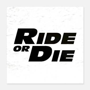 Prison ride or die - Poster 16x16