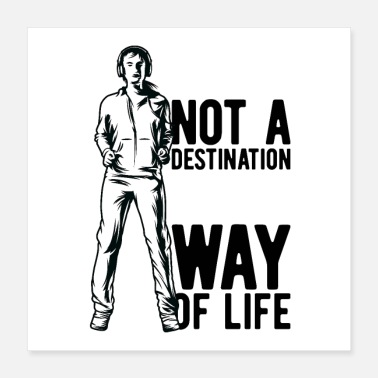 One Life Fit Not A Destination Its A Way Of Life - Poster 16x16
