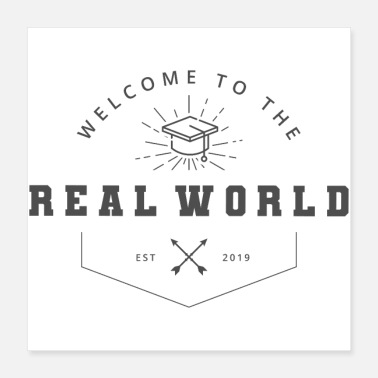 Graduation School Graduation Welcome to the Real World - Poster