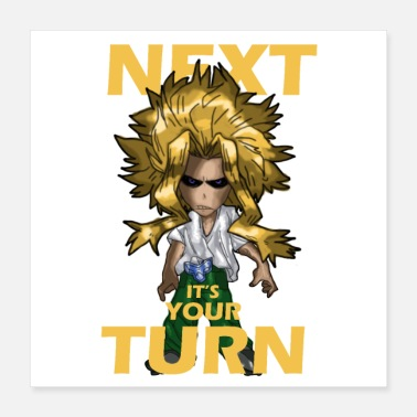 Turn On all might Turn - Poster 16x16