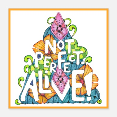 Festival Not Perfect, Alive! - Poster