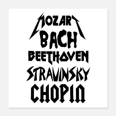 Heavy Metal Heavy Metal style Classical Composers - Poster