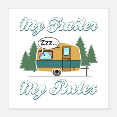 Outback My Trailer My Rules Gift - Poster