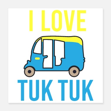 Thailand Travel - I Love Tuk Tuk - Gift Idea - Poster 16x16