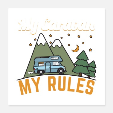 Outback My Caravan My Rules Gift - Poster