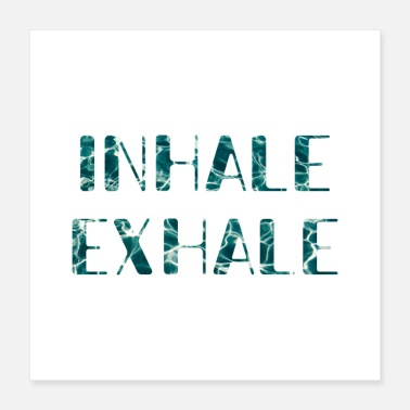 Inhale inhale yoga quote - Poster 16x16