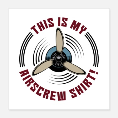 Airscrew This Is My Airscrew Shirt Gift - Poster 16x16