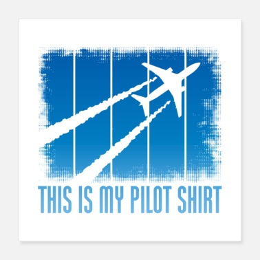 Traffic This Is My Pilot Shirt Gift - Poster