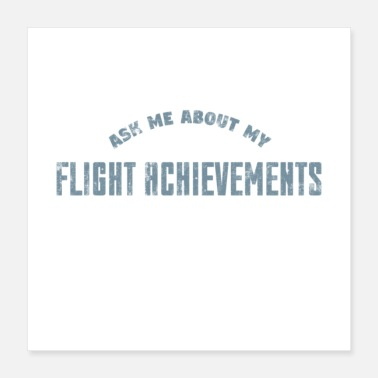 Traffic Ask Me About My Flight Achievements Gift - Poster