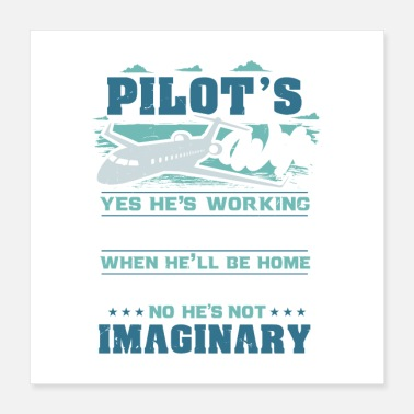 Cockpit Pilot's Wife Yes We're Still Married Gift - Poster