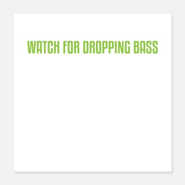 Bass Watch for Dropping Bass Gift - Poster