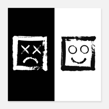 Monochrome Happiness versus depression. #print - Poster 16x16