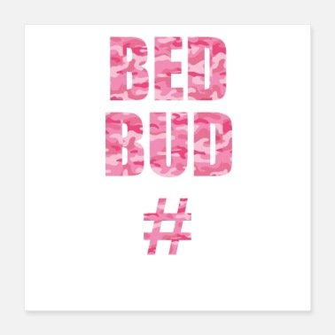 Bed Bed Bud - Poster