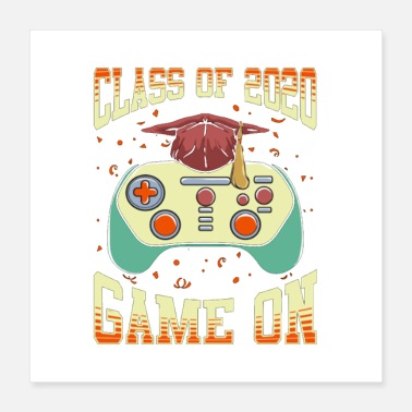 School Graduation Class Of 2020 Game On Gift Design Graduation Shirt - Poster