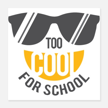 Motto Too cool for school - Poster